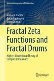Fractal Zeta Functions and Fractal Drums
