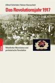 Das Revolutionsjahr 1917
