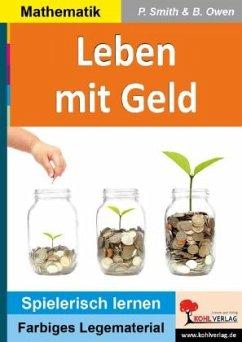 Leben mit Geld - Smith, Peter; Owen, Brenda