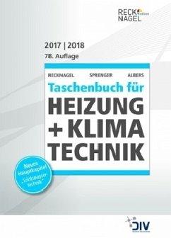 Recknagel - Taschenbuch für Heizung + Klimatechnik 2017/2018, 2 Bde.