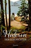Die Hüterin der Geschichten (eBook, ePUB)