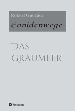 Eonidenwege (eBook, ePUB) - Robert Gierden