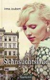 Sehnsuchtsland (eBook, ePUB)