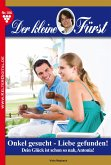 Onkel gesucht - Liebe gefunden! / Der kleine Fürst Bd.106 (eBook, ePUB)