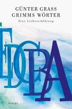 Grimms Wörter (eBook, ePUB) - Grass, Günter