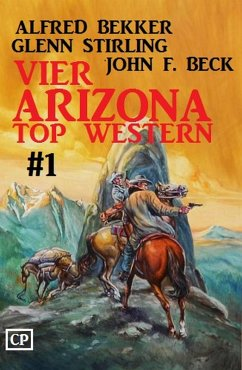 Vier Arizona Top Western #1 (eBook, ePUB)