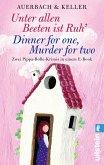 Unter allen Beeten ist Ruh / Dinner for one, Murder for two / Pippa Bolle Bd.1+2 (eBook, ePUB)