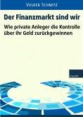Der Finanzmarkt sind wir (eBook, ePUB)