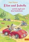 Eliot und Isabella und die Jagd nach dem Funkelstein / Eliot und Isabella Bd.2 (eBook, ePUB)