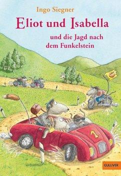 Eliot und Isabella und die Jagd nach dem Funkelstein / Eliot und Isabella Bd.2 (eBook, ePUB) - Siegner, Ingo