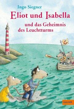 Eliot und Isabella und das Geheimnis des Leuchtturms / Eliot und Isabella Bd.3 (eBook, ePUB) - Siegner, Ingo