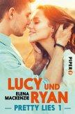 Pretty Lies - Lucy und Ryan