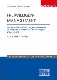 Freiwilligen-Management - Reifenhäuser, Carola; Hoffmann, Sarah G.; Kegel, Thomas