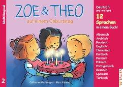ZOE & THEO auf einem Geburtstag (Multilingual!) - Metzmeyer, Catherine