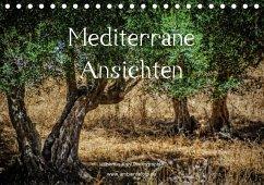 Mediterrane Ansichten 2017 (Tischkalender 2017 DIN A5 quer)