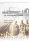 Die Marshall-Inseln und Nauru in deutscher Kolonialzeit