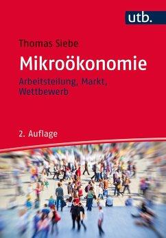 Mikroökonomie - Siebe, Thomas