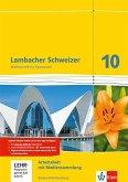 Lambacher Schweizer Mathematik 10. Arbeitsheft plus Lösungen und Lernsoftware Klasse 10. Ausgabe Baden-Württemberg