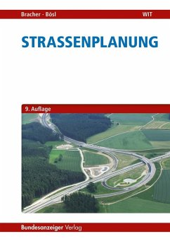 Straßenplanung - Bracher, Andreas; Bösl, Bernhard