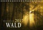 Mysterium Wald (Tischkalender 2017 DIN A5 quer)
