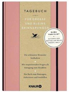 Elma van Vliet Tagebuch für große und kleine Erinnerungen - Vliet, Elma van