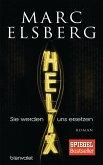HELIX - Sie werden uns ersetzen (eBook, ePUB)
