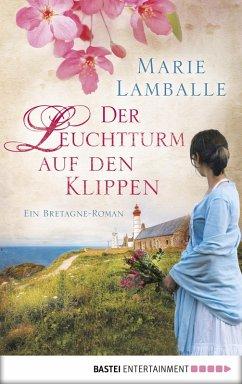 Der Leuchtturm auf den Klippen (eBook, ePUB) - Lamballe, Marie