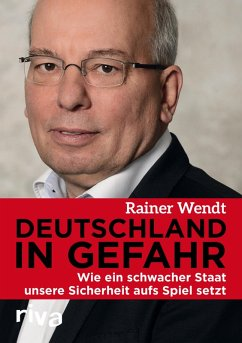 Deutschland in Gefahr (eBook, ePUB) - Wendt, Rainer