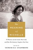 The Meaning of Michelle (eBook, ePUB)