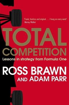 Total Competition (eBook, ePUB) - Brawn, Ross; Parr, Adam