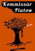 Blutnacht im Brentanopark / Kommissar Platow Bd.5 (eBook, ePUB)