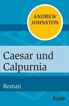 Caesar und Calpurnia (eBook, ePUB) - Johnston, Andrew