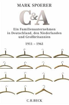 C&A (eBook, ePUB) - Spoerer, Mark