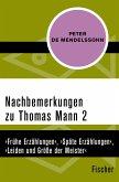 Nachbemerkungen zu Thomas Mann (2) (eBook, ePUB)