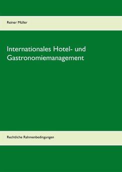 Internationales Hotel- und Gastronomiemanagement