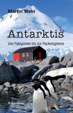 Antarktis - Von Patagonien bis zur Packeisgrenze