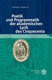 Poetik und Programmatik der akademischen Lyrik des Cinquecento