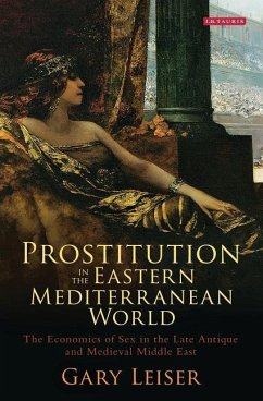 Prostitution in the Eastern Mediterranean World - Leiser, Gary