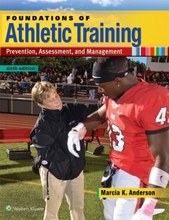 Foundations of Athletic Training - Anderson, Marcia K, PhD, AT Ret