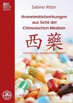 Arzneimittelwirkungen aus Sicht der Chinesische...