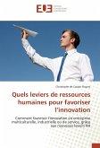 Quels leviers de ressources humaines pour favoriser l'innovation