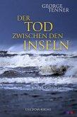 Der Tod zwischen den Inseln (eBook, ePUB)