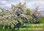 Blütezeit der Bäume und Sträucher (Wandkalender 2017 DIN A4 quer)