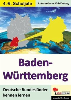 Deutsche Bundesländer kennen lernen. Baden-Würt...