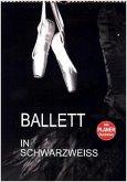 Ballett in Schwarzweiss (Wandkalender 2017 DIN A3 hoch)