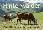 Hinterwälder - Die Kühe aus dem Schwarzwald (Wandkalender 2017 DIN A4 quer)