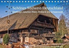Schönes Südwest-Deutschland Streifzüge zwischen Rhein, Rebland und Schwarzwald (Tischkalender 2017 DIN A5 quer)