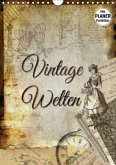 Vintage Welten (Wandkalender 2017 DIN A4 hoch)