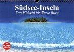Südsee-Inseln. Von Fidschi bis Bora Bora (Wandkalender 2017 DIN A4 quer)