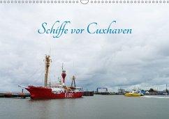 Schiffe vor Cuxhaven (Wandkalender 2017 DIN A3 quer)